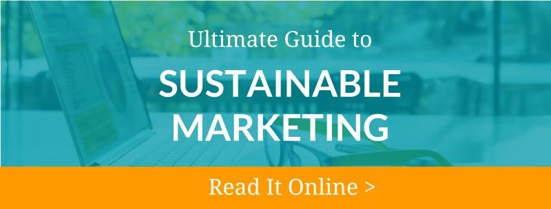 ultimate guide to sustainable marketing